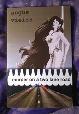 murder on a two lane road